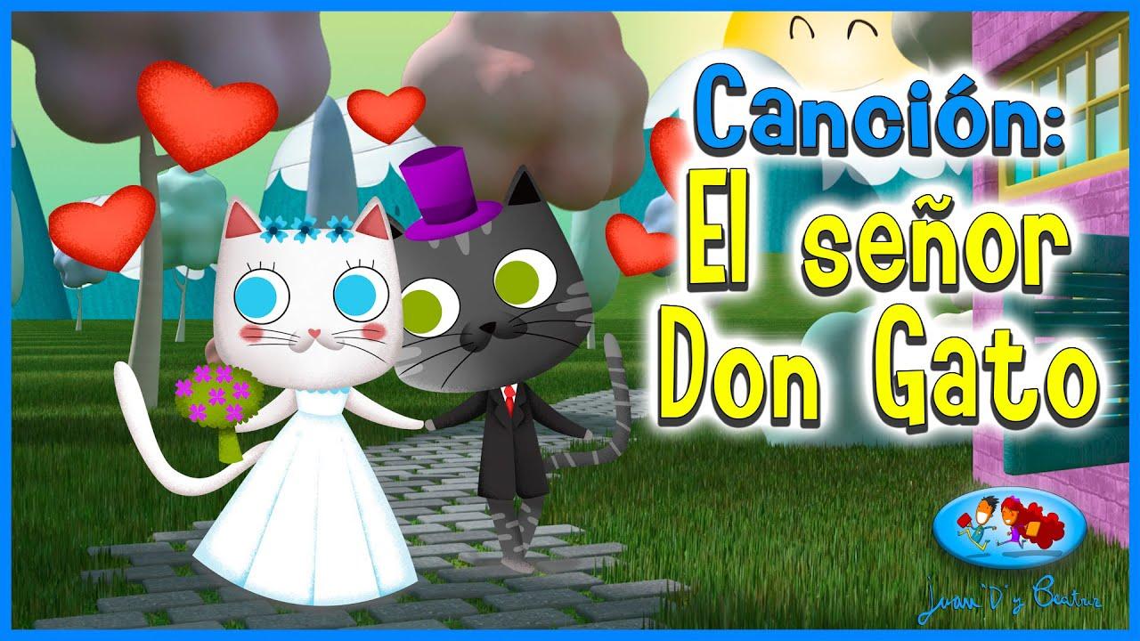 Canciones Infantiles - Señor Don Gato ♪♪