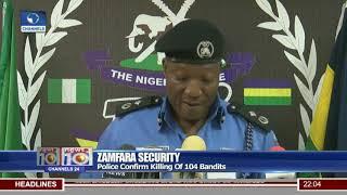 Zamfara Security: Police Confirm Killing Of 104 Bandits