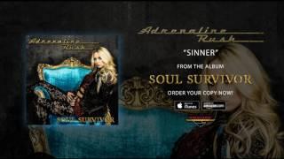 "Adrenaline Rush   ""Sinner"" (Official Audio)"