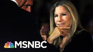 Barbra Streisand Sounds Off On Donald Trump   Hardball   MSNBC