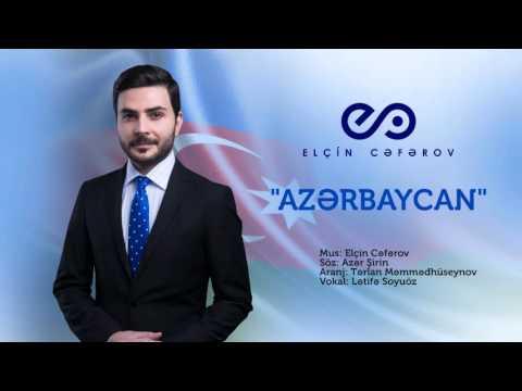 Elçin Cəfərov - Azərbaycan  (Official) mp3 yukle - mp3.DINAMIK.az