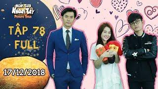 Ngôi sao khoai tây tập 78 full: Hoàng Vũ, Khánh Toàn bày trò để được nhận quà Valentine từ Song nghi