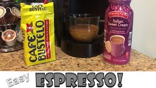 How To Make The BEST Espresso With A Keurig And Cafe Bustelo!