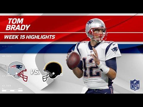 Tom Brady Highlights | Patriots vs. Steelers | NFL Wk 15 Player Highlights
