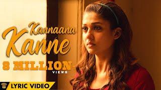 Naanum Rowdy Dhaan - Kannaana Kanne | Lyric Video | Sean Roldan | Anirudh | Vignesh Shivan