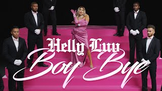 Helly Luv – Boy Bye (Prod by Kostas K.)