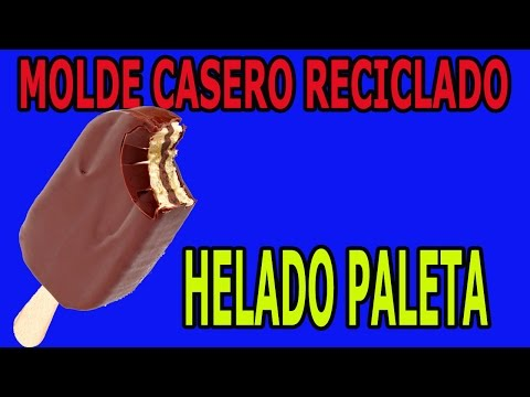 Molde para Helado helados de Paleta Casero de Material Reciclado Homemade ice cream mold