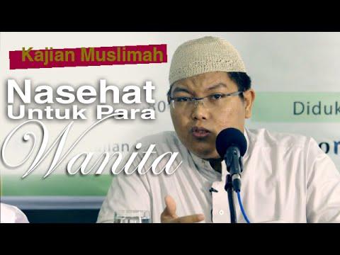 Kajian Muslimah: Nasehat Bagi Para Wanita