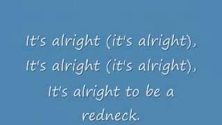 Alan Jackson It's Alright To Be A Redneck lyrics