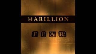 MARILLION - Now She'll Never F.E.A.R.