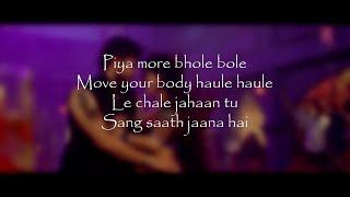 PIYA MORE Full Song Lyrical Video – Baadshaho   - YouTube