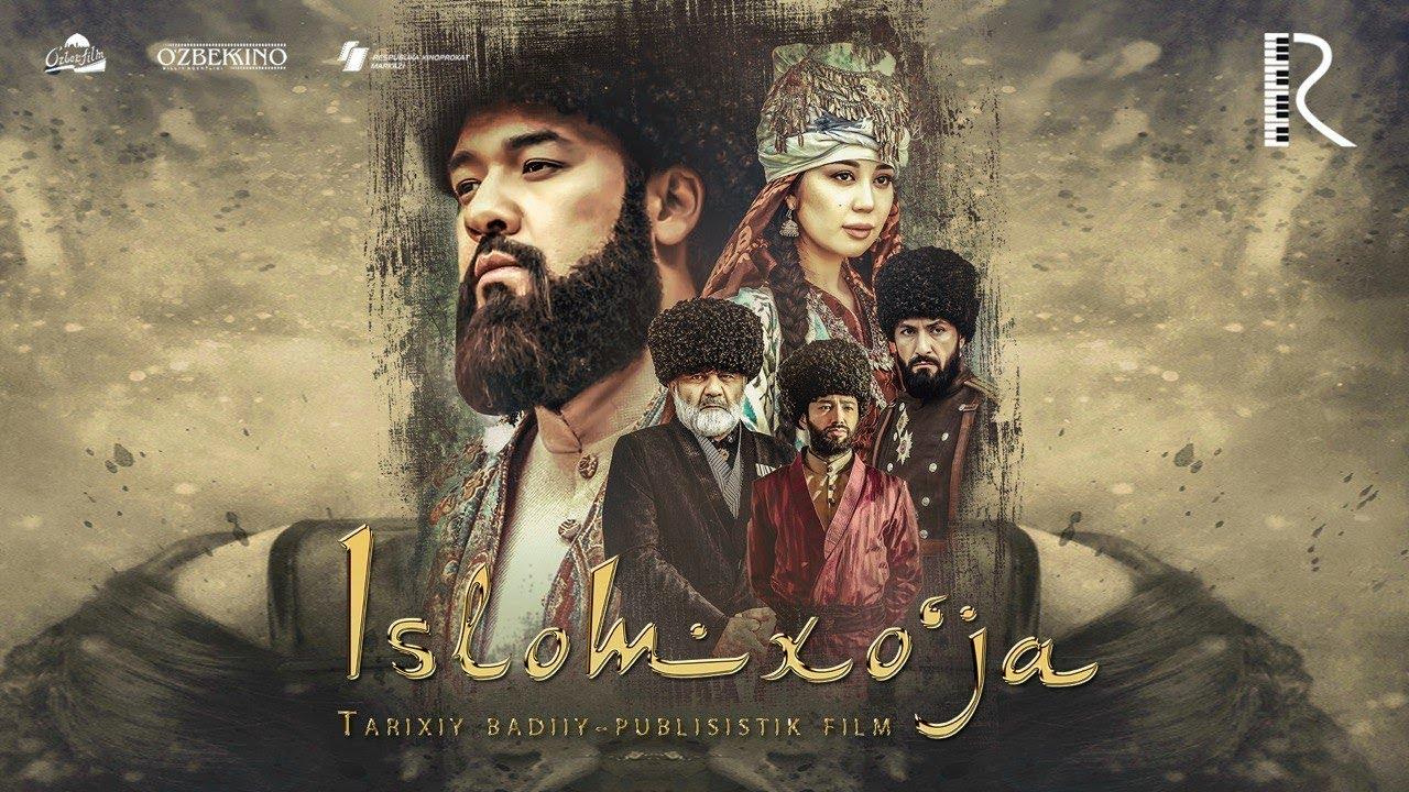 Islomxo'ja (o'zbek film) 2019 Eng zo'r film