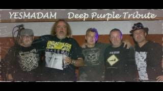 Video Might Just Take Your Life - Yesmadam Deep Purple Tribute