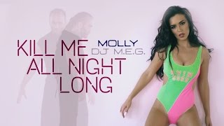 MOLLY - Kill Me All Night Long