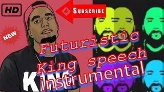 King speech futuristic instrumental
