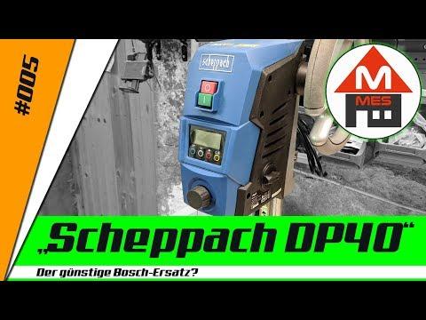 #5 - Test Scheppach DP40 Tischbohrmaschine - der günstige Bosch PBD40 Ersatz?
