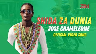 Jose Chameleon - Shida Za Dunia (Official Video Song)