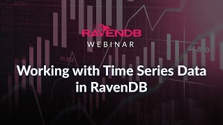 Working with Time Series Data in RavenDB