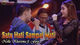 Nella Kharisma   SATU HATI SAMPAI MATI   |   OM Sakha Official Video Feat Fery