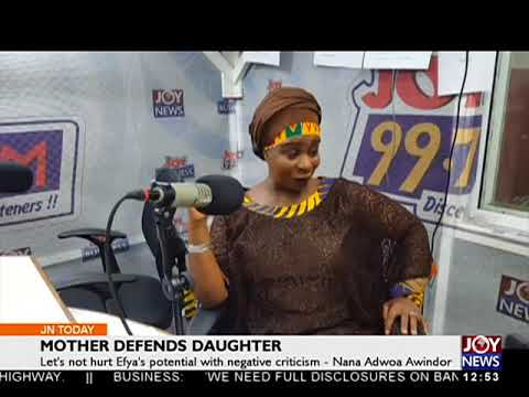 Mother Defends Daughter - Joy Entertainment Today (17-5-18)