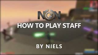 NGN Tutorial - How to play Staff