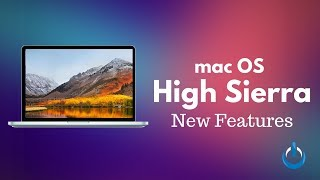 High Sierra (10.13) New Features & Security Flaws