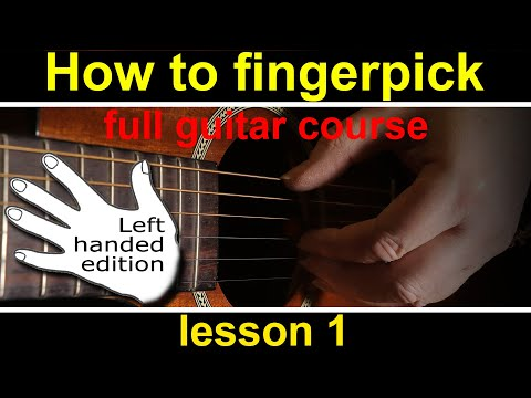 Guitar Lesson 1, How to play fingerstyle or fingerpicking guitar (Left Handed)