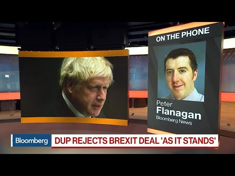 DUP Rejects Brexit Deal 'as it Stands'