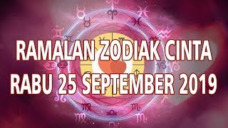 Ramalan Zodiak Cinta 25 September 2019