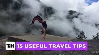 15 Useful Travel Tips | This Is Happening