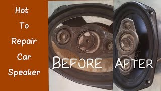 How to Repair Car Speaker - Car sub-woofer Repair after Change Good Than Before Speaker 2018