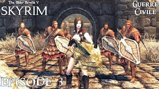 History of Skyrim: Special Edition - Guerre Civile #3 - Batailles de Forts