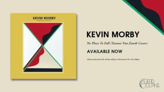 Kevin Morby   No Place To Fall (Townes Van Zandt Cover)