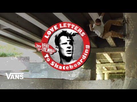 Loveletters Season 9: Atlanta Scene Report | Jeff Gross's Loveletters to Skateboarding | Vans