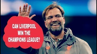 Can Liverpool win the Champions League?