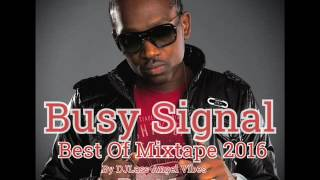Busy Signal Best Of Mixtape by DJLass Angel Vibes (June 2016)