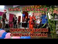 Santa claus is coming II bengtol college pre Christmas program