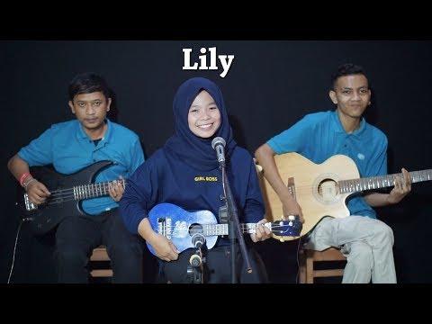 LILY - ALAN WALKER Cover by Ferachocolatos ft. Gilang & Bala