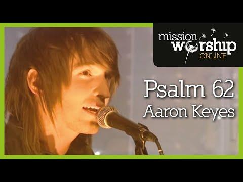 Psalm 62 - Youtube Live Worship