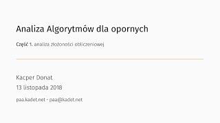 Analiza Algorytmów dla opornych #1
