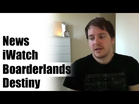 iWatch News, Noisy Xbox One, Borderlands Sale, Destiny Free Trade in Code