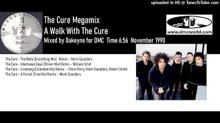 The Cure Megamix (DMC Mix by Dakeyne November 1990)