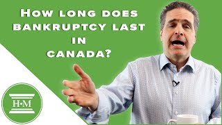 How long does bankruptcy last in Canada?