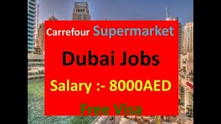 Dubai Latest Jobs In Supermarket |Salary : 2000 8000AED With Free Visa|