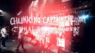 Chunk! No, Captain Chunk! - What Goes Around