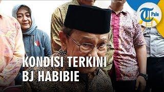 Kondisi Terkini BJ Habibie, Keluarga Ungkap Alasan Dirawat di Indonesia