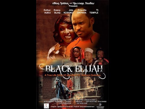 Black Elijah 2017 Nollywood Movie Trailer