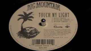 """Big Mountain - Touch My Light (Spanish Version) """"Mexico"""""""