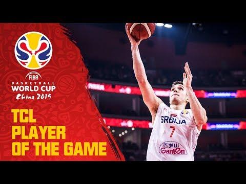 Bogdan Bogdanovic | Serbia v USA | TCL Player of the Game – FIBA Basketball World Cup 2019