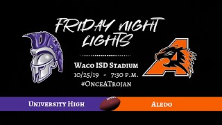 Waco ISD: TX HS Football - 2019 University High vs Aledo